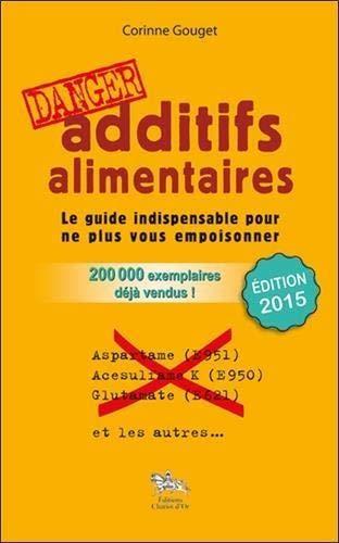image livre Additifs alimentaires, danger !