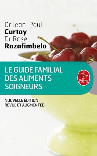 image livre Le guide familial des aliments soigneurs