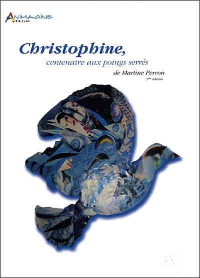 image couverture livre christophine centenaire aux poings serrés