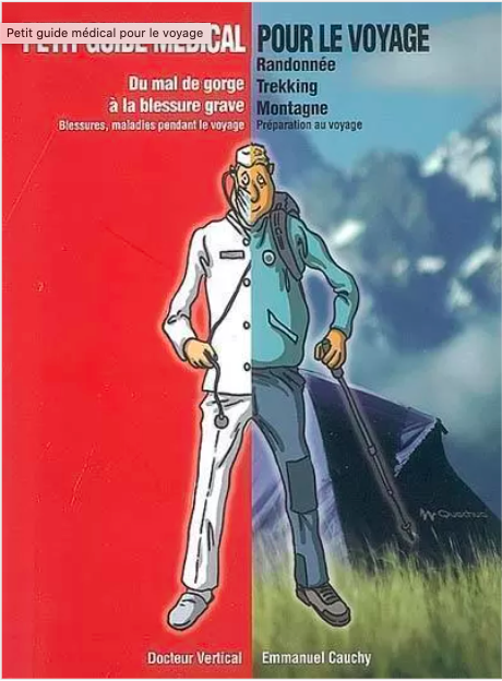 image couverture livre Guide médical pour le voyage randonnée, trecking, montagne