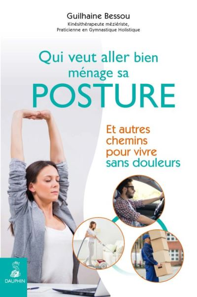 image couverture livre qui veut aller bien ménage sa posture